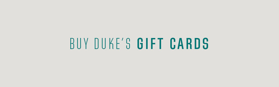 Buy Duke's Gift Cards