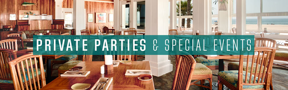 Private Parties and Special Events